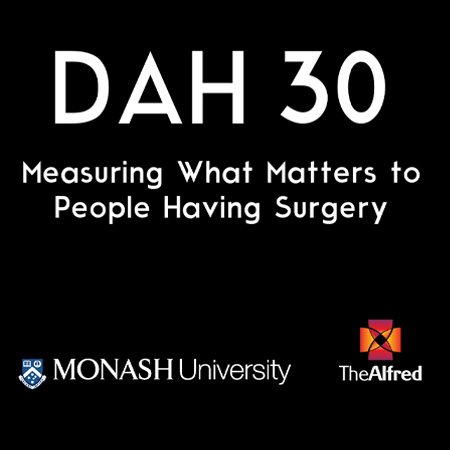 DAH 30: Measuring What Matters to People Having Surgery